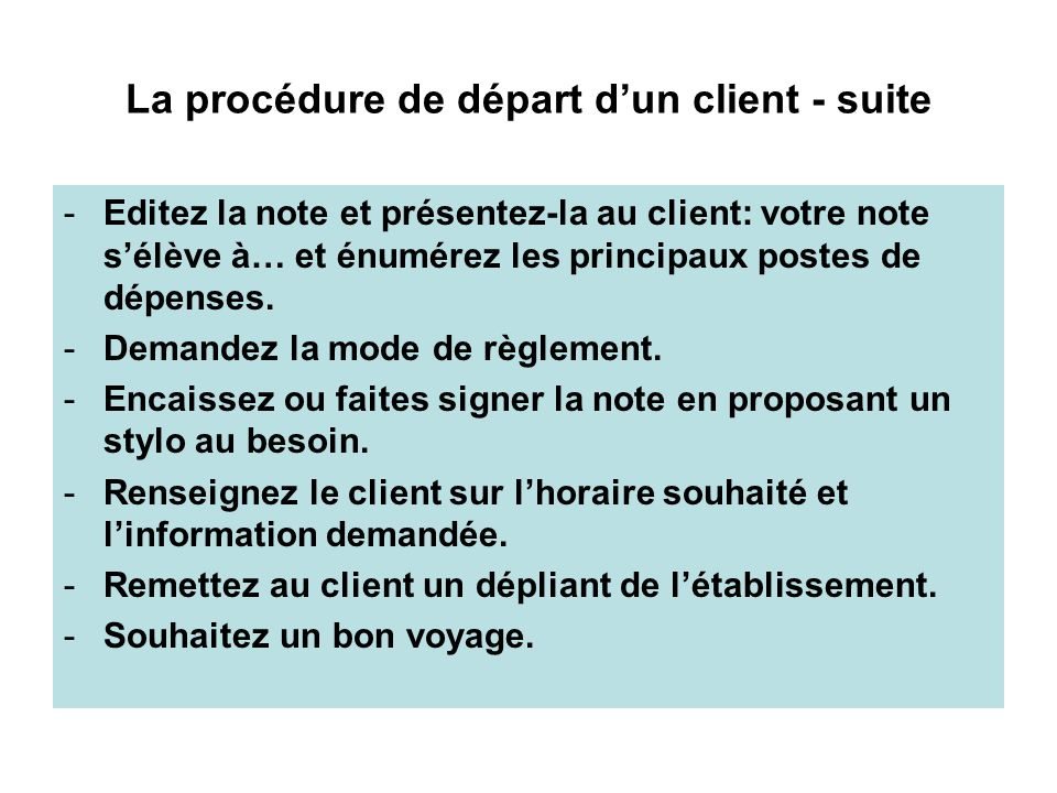 La procédure de départ d'un client - suite