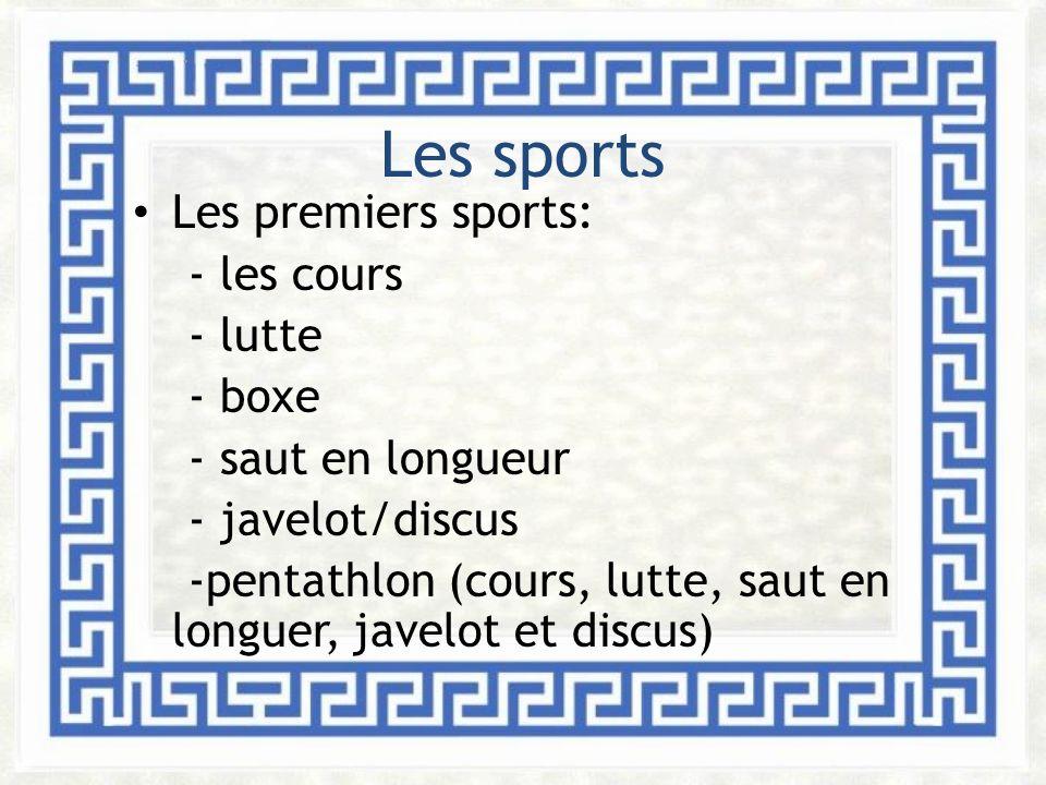 Les sports Les premiers sports: - les cours - lutte - boxe