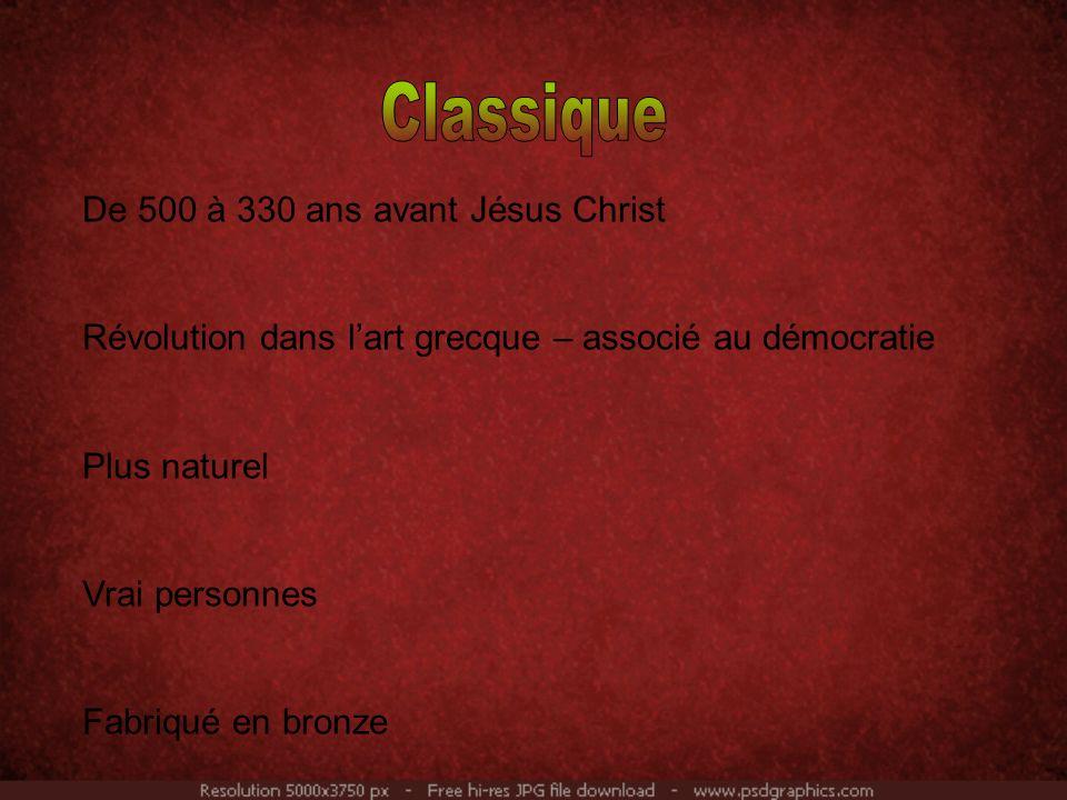 Classique De 500 à 330 ans avant Jésus Christ