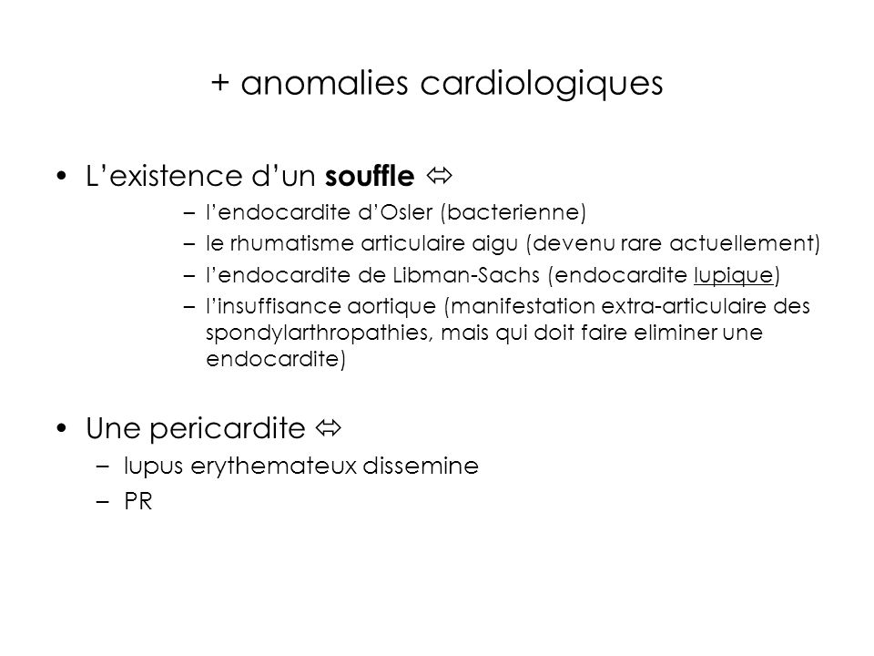 + anomalies cardiologiques