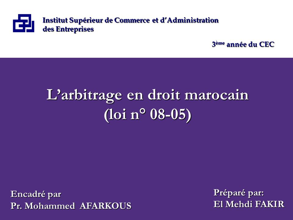 L'arbitrage en droit marocain (loi n° 08-05)