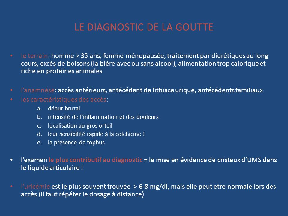 LE DIAGNOSTIC DE LA GOUTTE