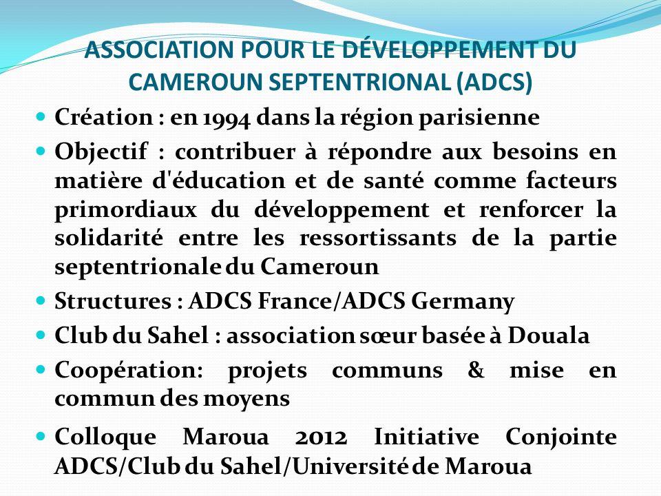 ASSOCIATION POUR LE DÉVELOPPEMENT DU CAMEROUN SEPTENTRIONAL (ADCS)