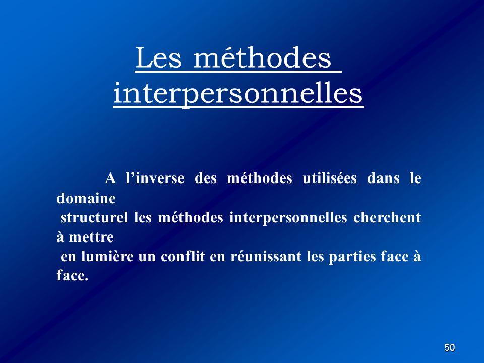 Les méthodes interpersonnelles
