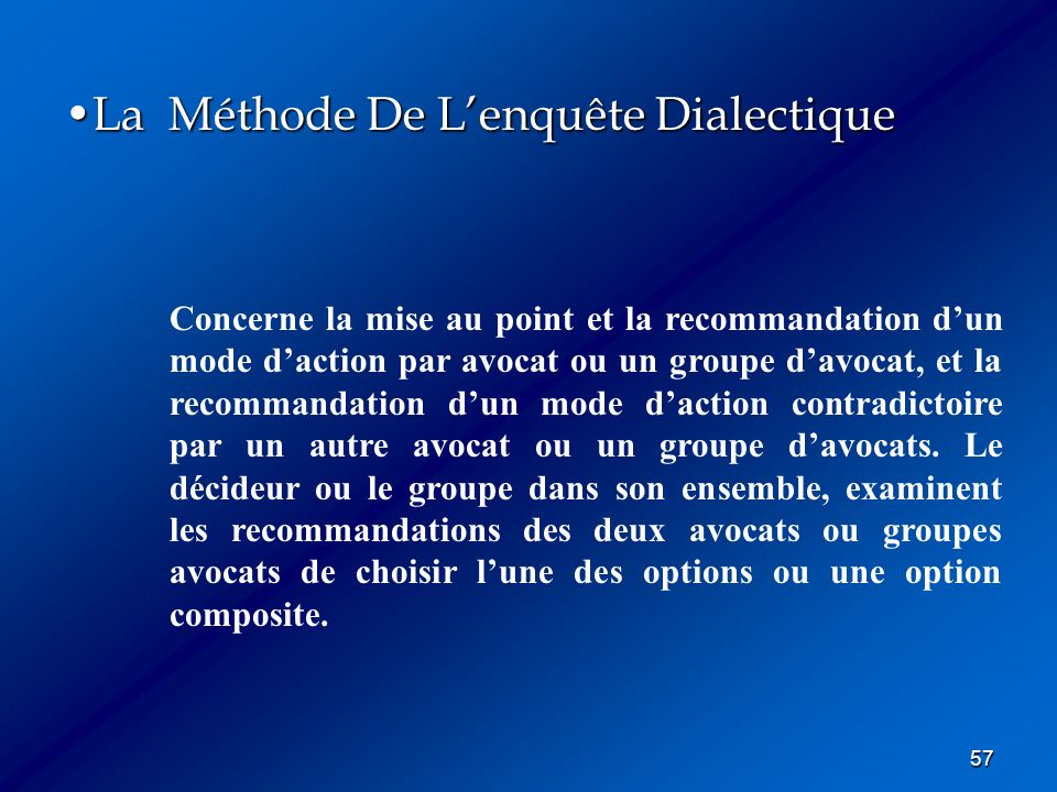 La Méthode De L'enquête Dialectique