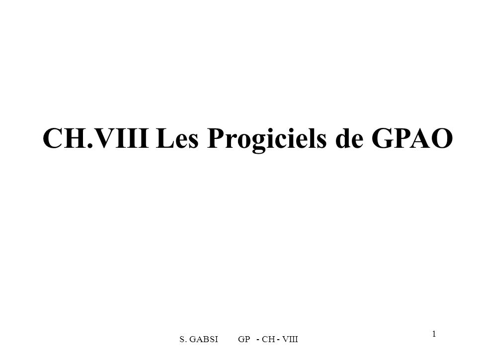 CH.VIII Les Progiciels de GPAO