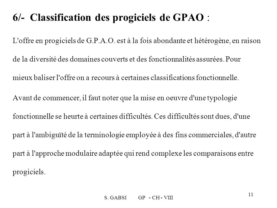 6/- Classification des progiciels de GPAO :