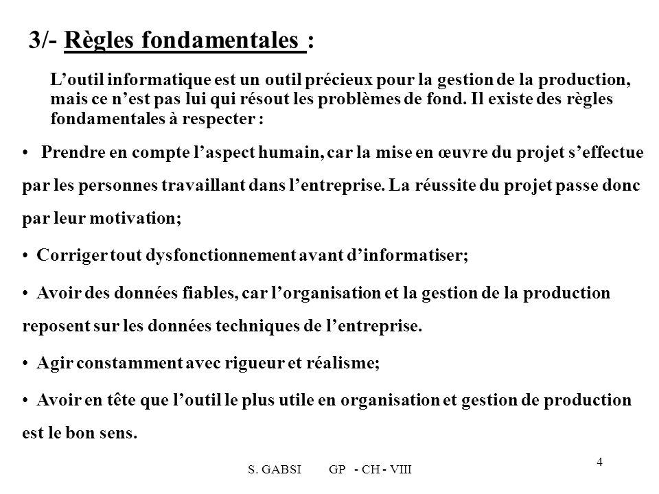 3/- Règles fondamentales :