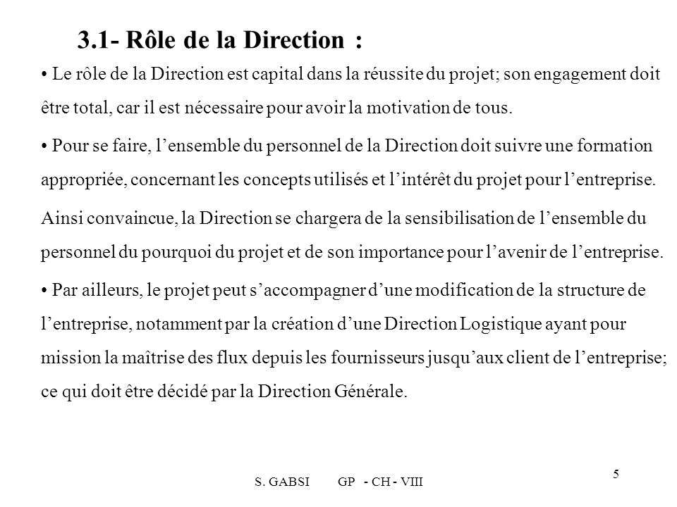 3.1- Rôle de la Direction :