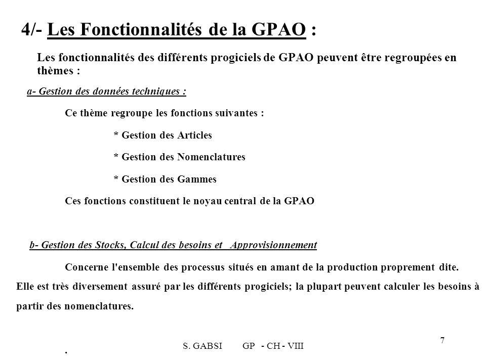 4/- Les Fonctionnalités de la GPAO :