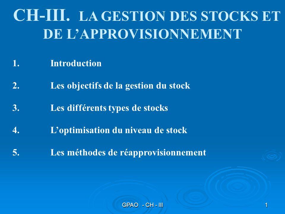 CH-III. LA GESTION DES STOCKS ET DE L'APPROVISIONNEMENT