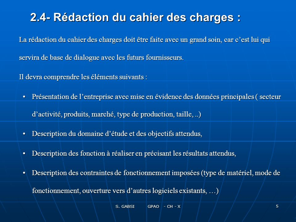 2.4- Rédaction du cahier des charges :