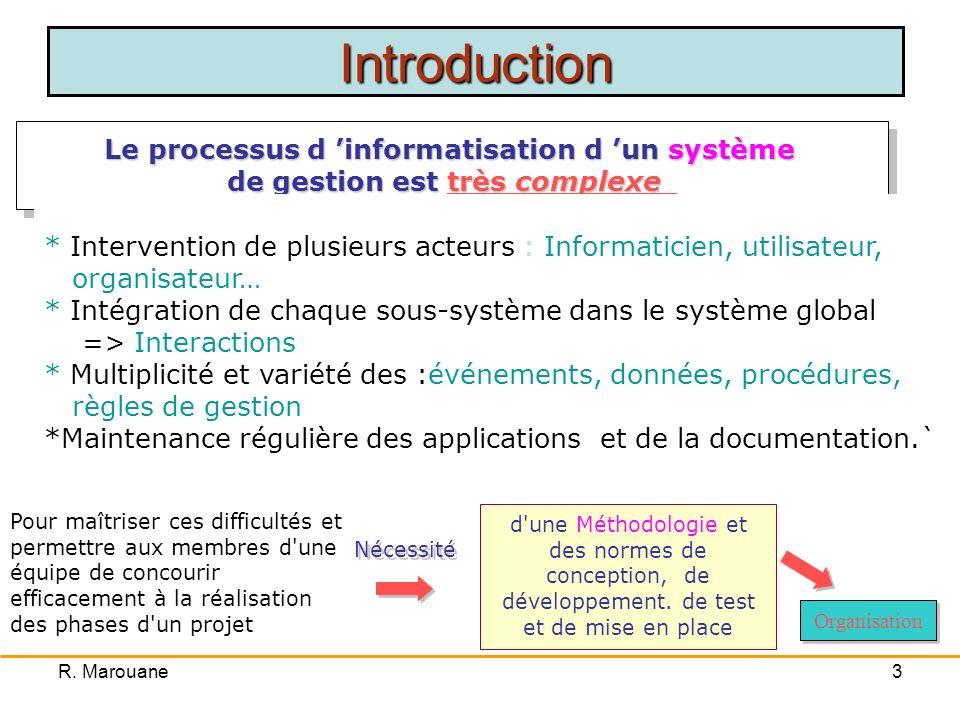 Introduction Le processus d 'informatisation d 'un système