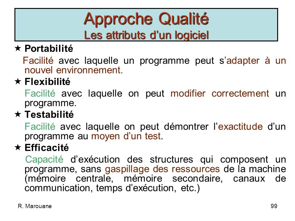 Approche Qualité Les attributs d'un logiciel