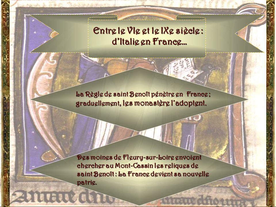 Entre le VIe et le IXe siècle : d'Italie en France…