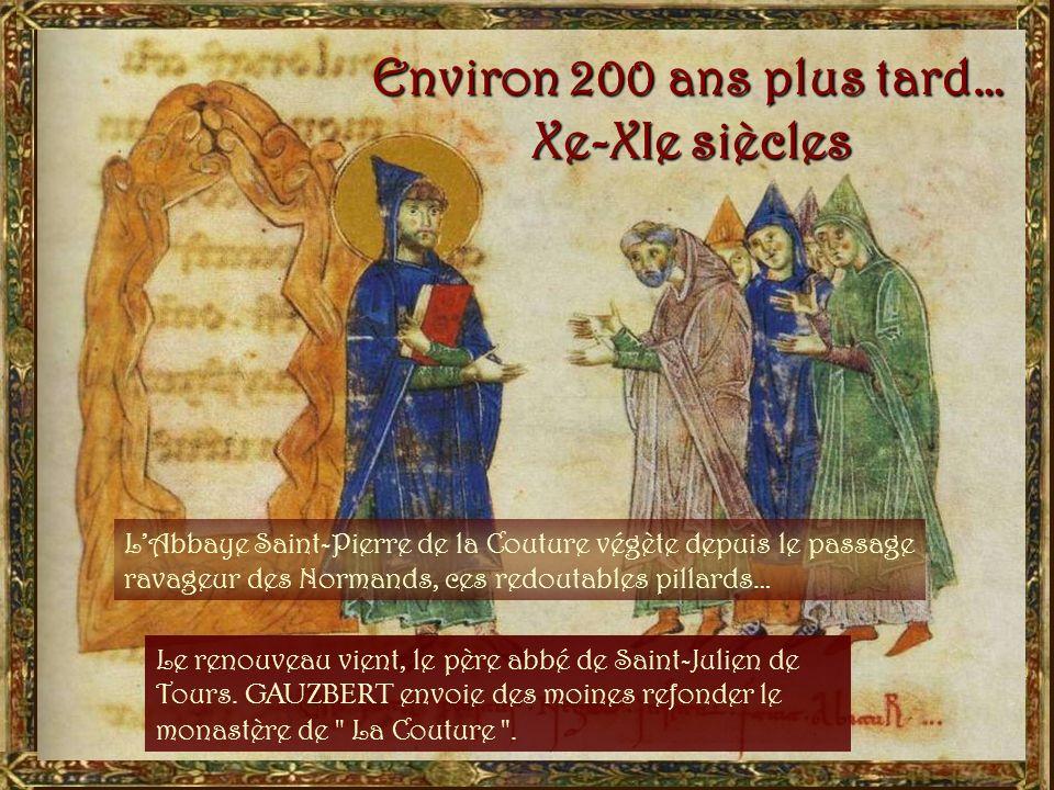 Environ 200 ans plus tard… Xe-XIe siècles