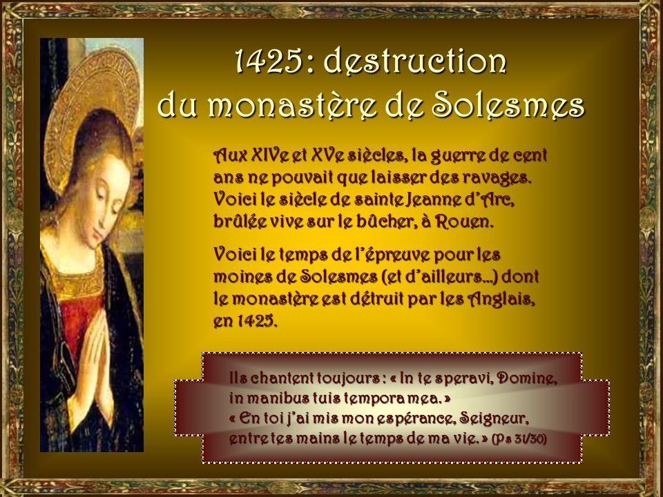 1425 : destruction du monastère de Solesmes