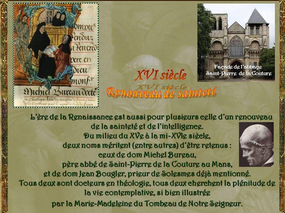 XVI siècle Renouveau de sainteté