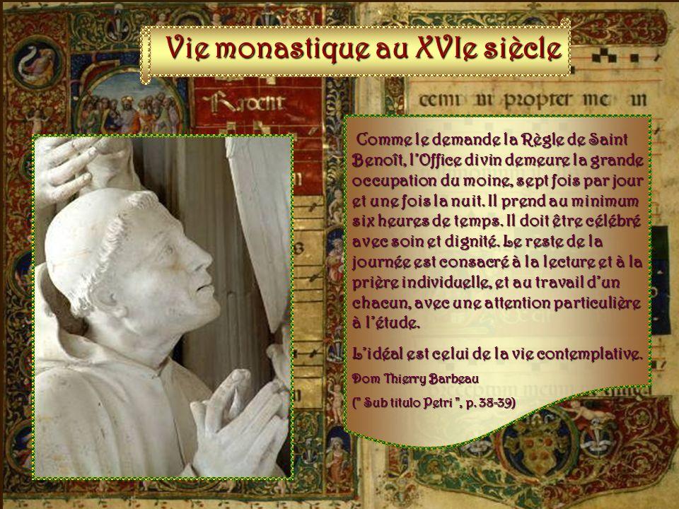 Vie monastique au XVIe siècle