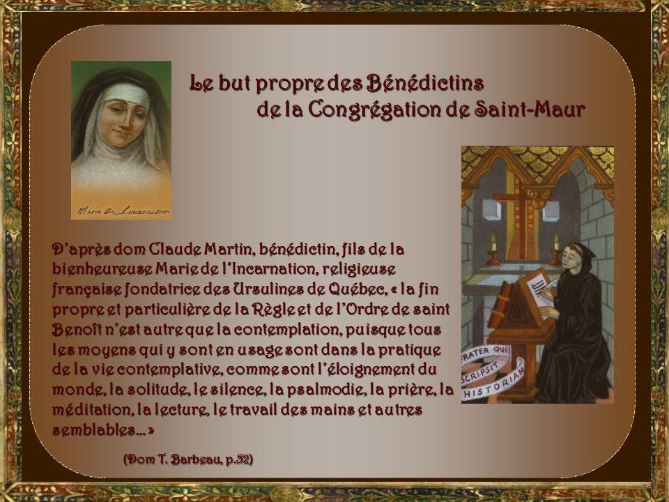Le but propre des Bénédictins de la Congrégation de Saint-Maur