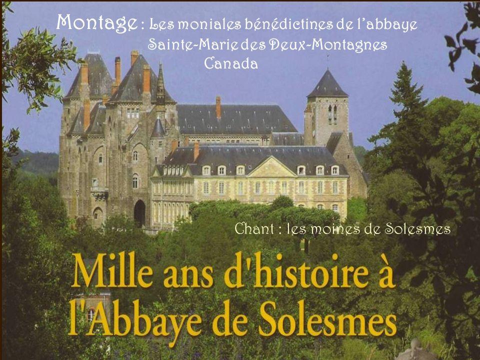 Montage : Les moniales bénédictines de l'abbaye