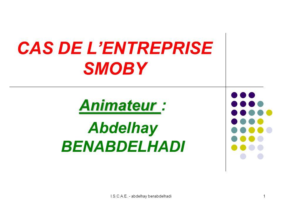 CAS DE L'ENTREPRISE SMOBY