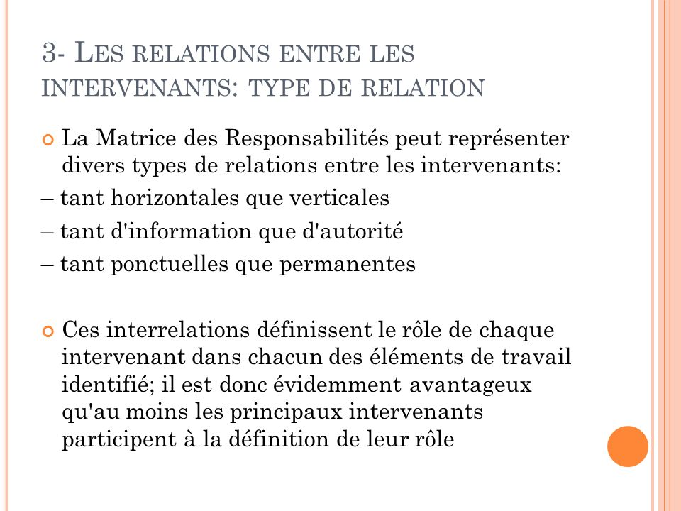3- Les relations entre les intervenants: type de relation