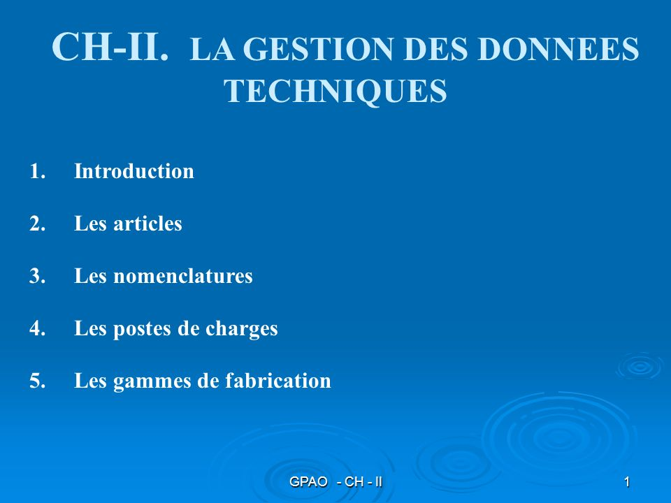 CH-II. LA GESTION DES DONNEES TECHNIQUES