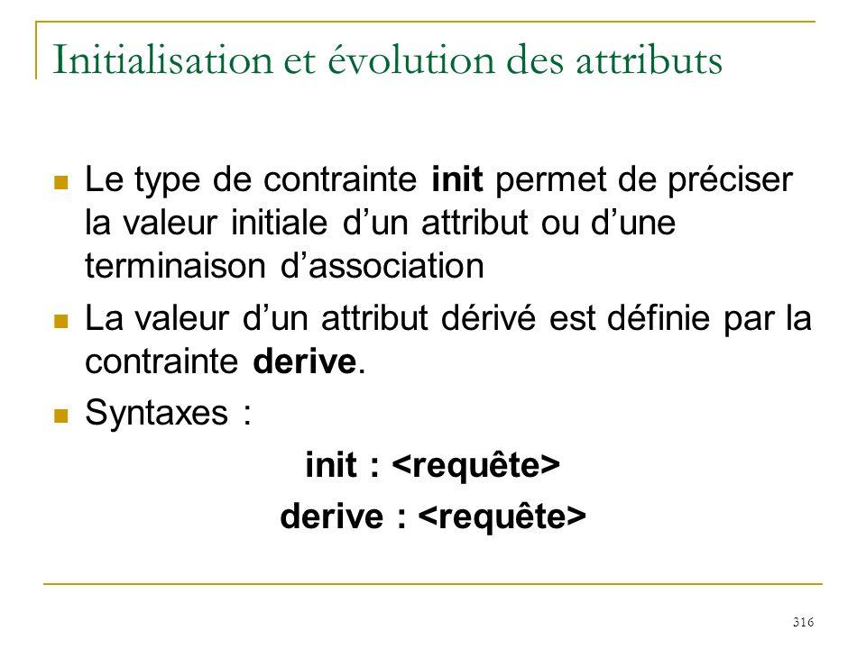 Initialisation et évolution des attributs