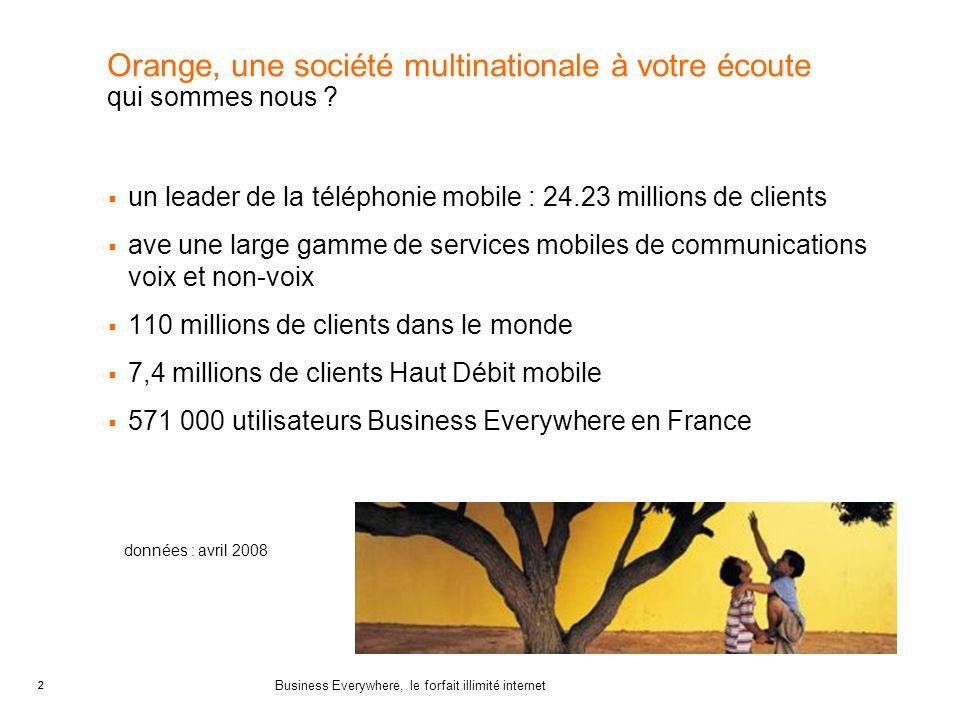 Orange, une société multinationale à votre écoute qui sommes nous