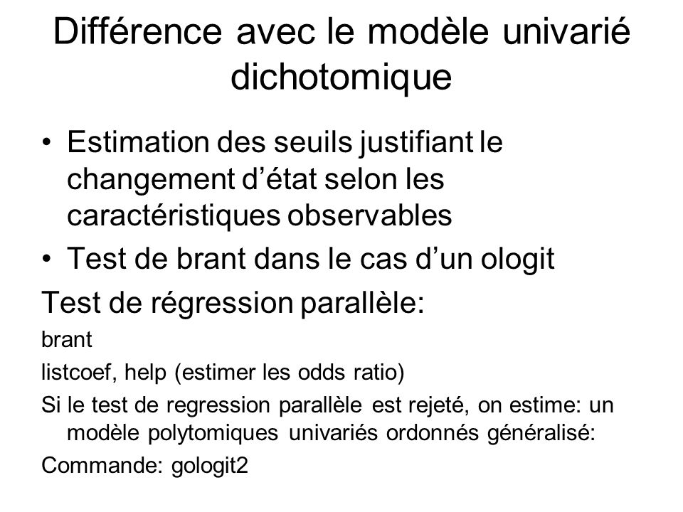 Différence avec le modèle univarié dichotomique
