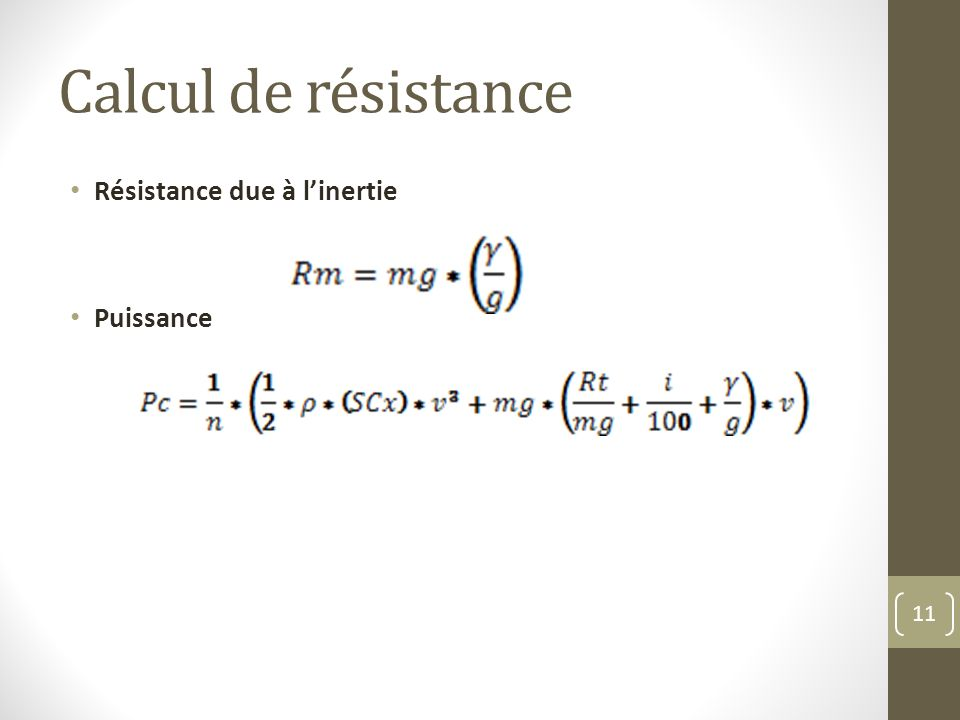 Calcul de résistance Résistance due à l'inertie Puissance
