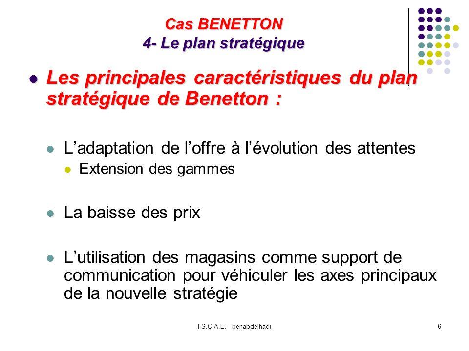 Cas BENETTON 4- Le plan stratégique