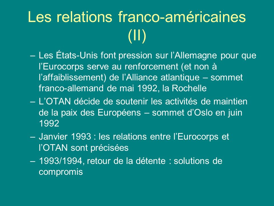 Les relations franco-américaines (II)