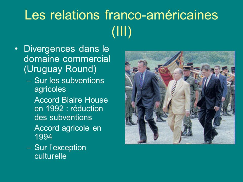 Les relations franco-américaines (III)