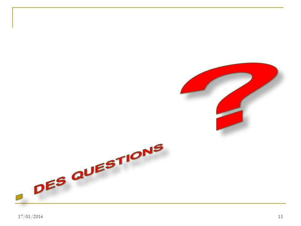 DES QUESTIONS 26/03/2017
