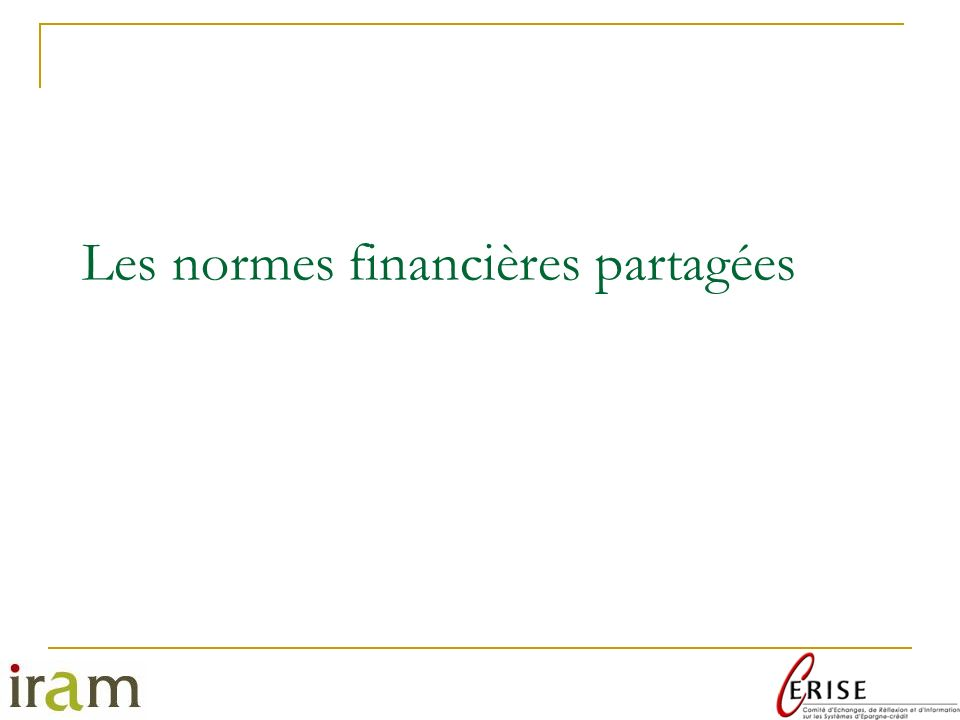 Les normes financières partagées