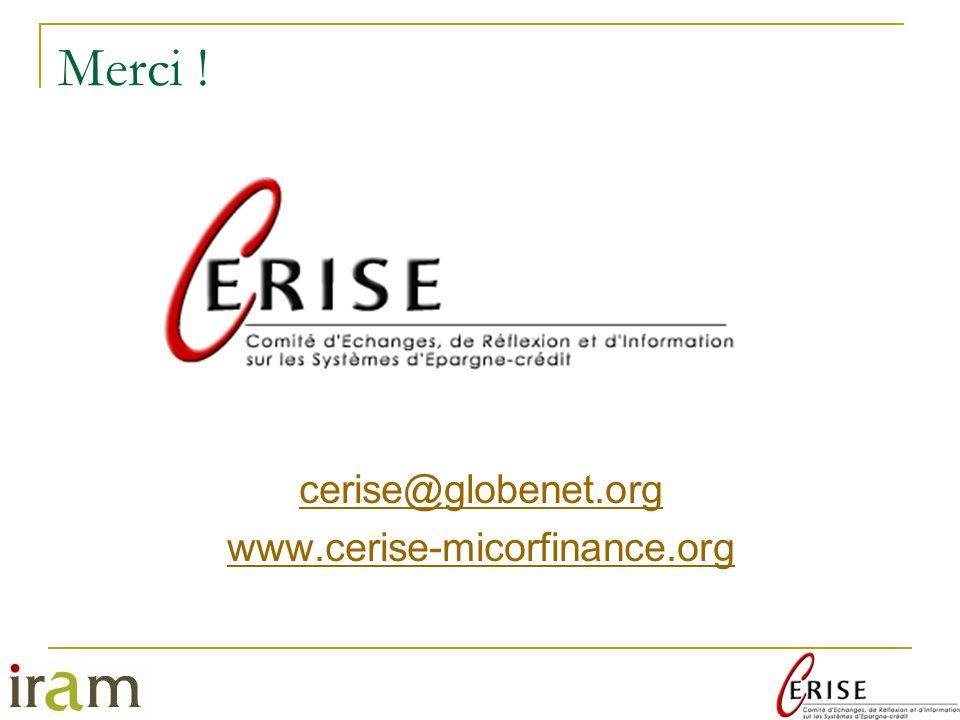 Merci ! cerise@globenet.org www.cerise-micorfinance.org