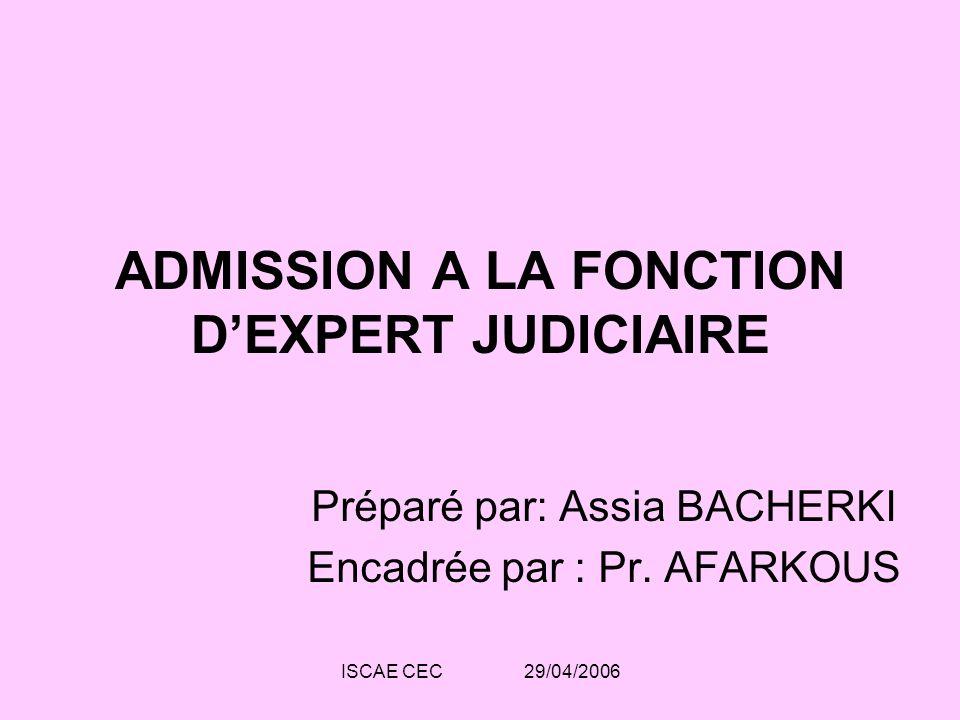 ADMISSION A LA FONCTION D'EXPERT JUDICIAIRE