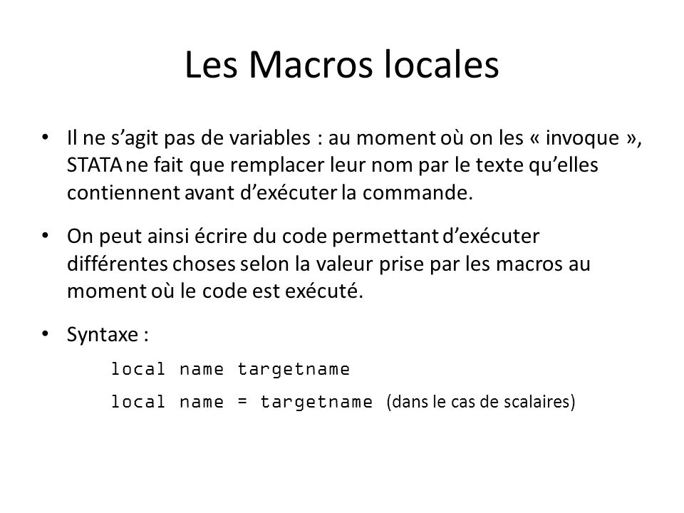 Les Macros locales