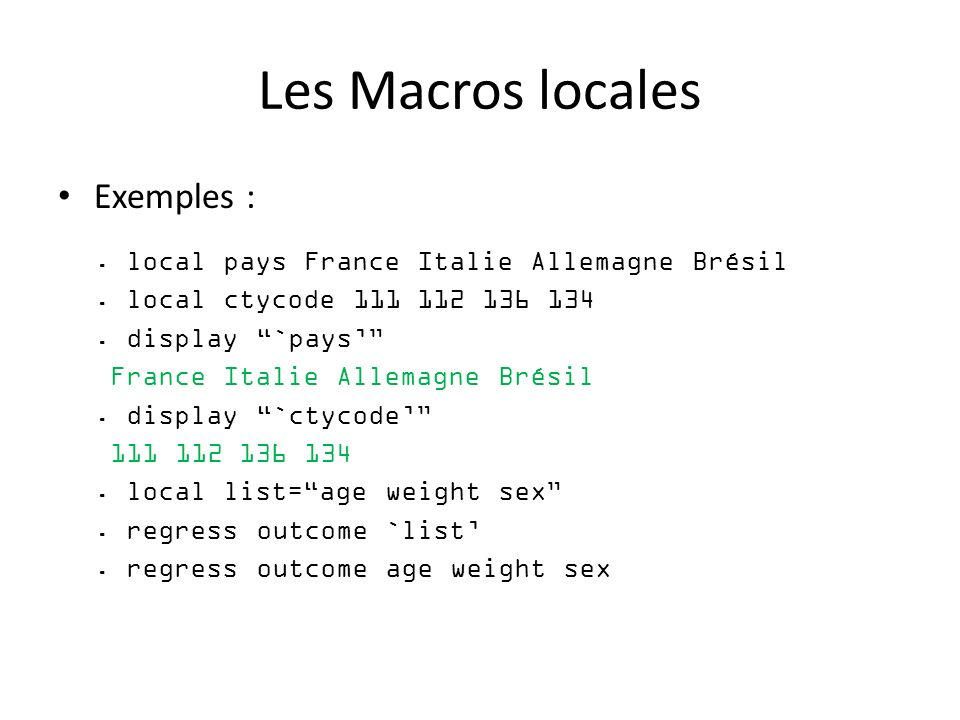Les Macros locales Exemples :