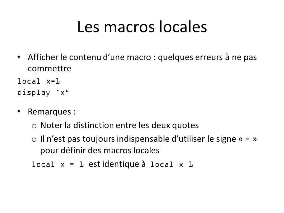 Les macros locales Afficher le contenu d'une macro : quelques erreurs à ne pas commettre. local x=1.