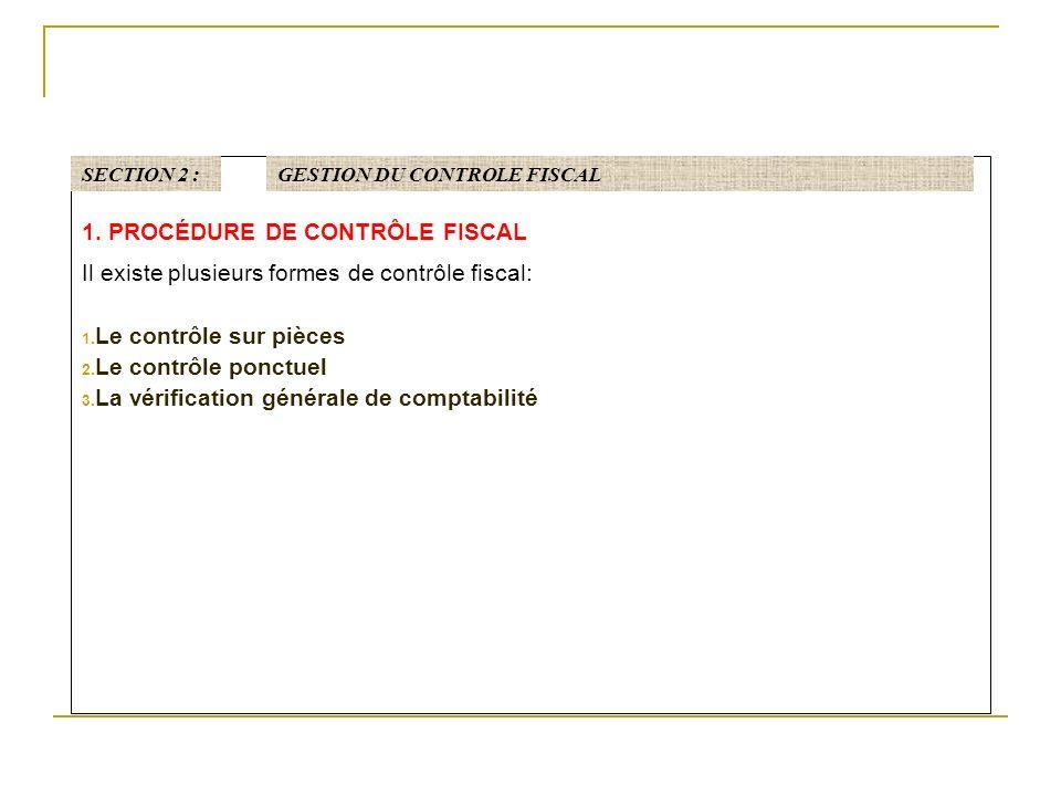 1. PROCÉDURE DE CONTRÔLE FISCAL