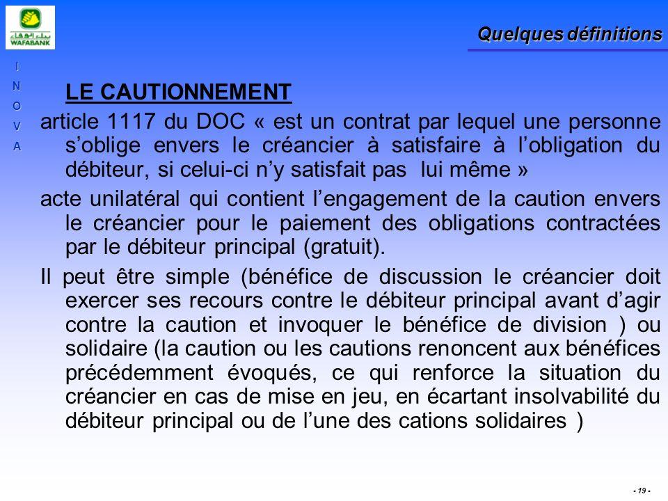 Quelques définitions LE CAUTIONNEMENT.