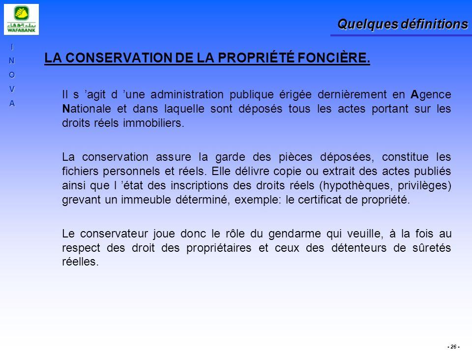 LA CONSERVATION DE LA PROPRIÉTÉ FONCIÈRE.