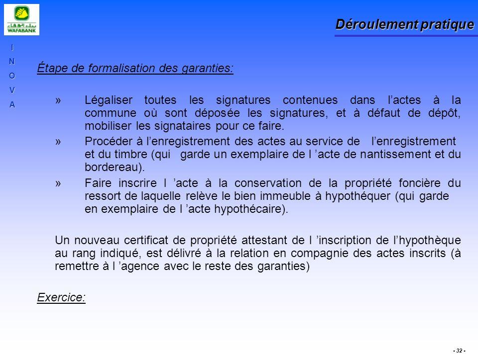 Déroulement pratique Étape de formalisation des garanties: