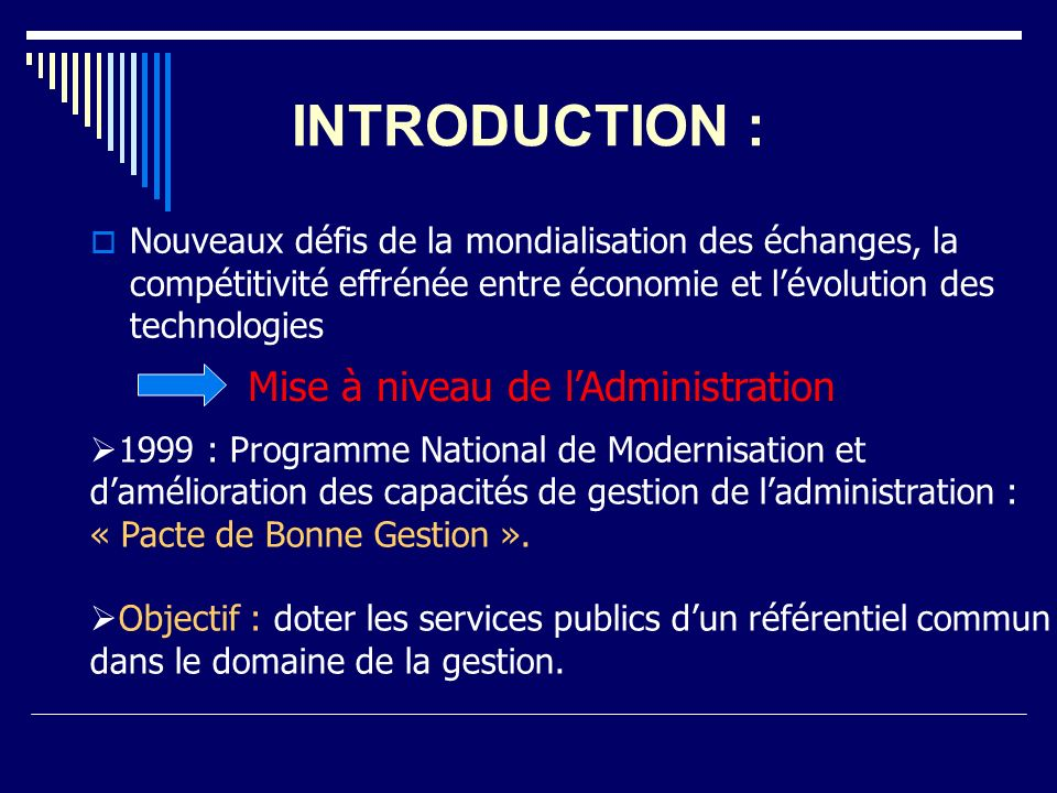INTRODUCTION : Mise à niveau de l'Administration