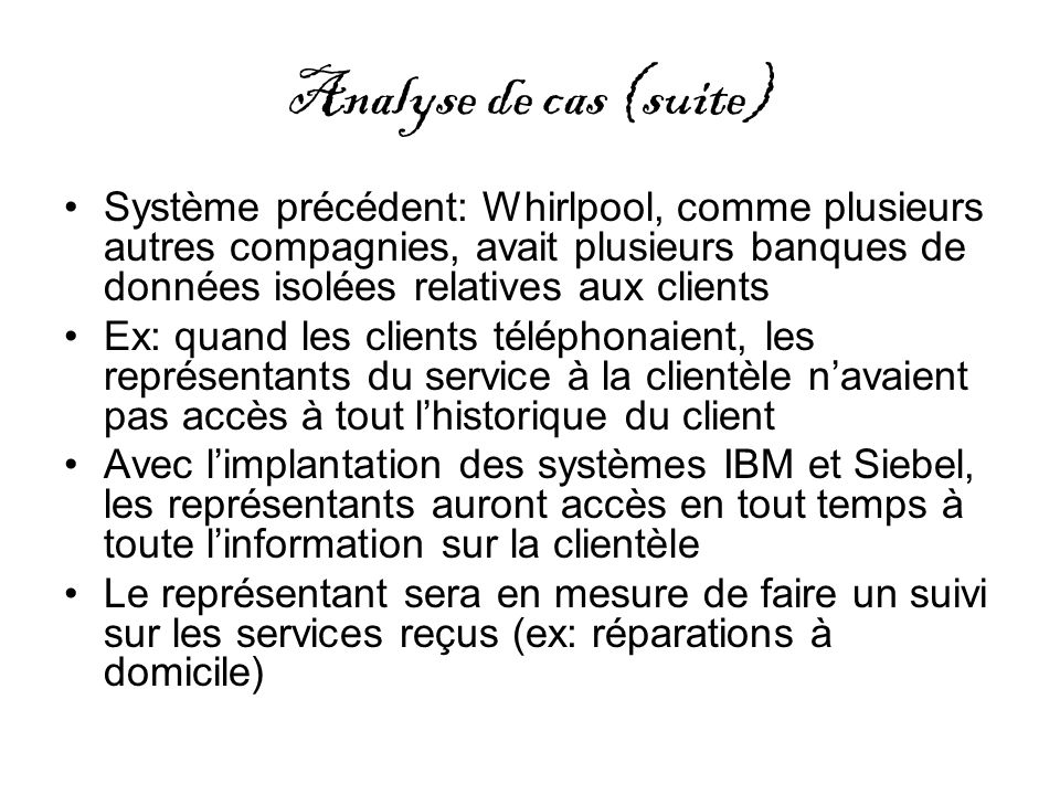 Analyse de cas (suite)
