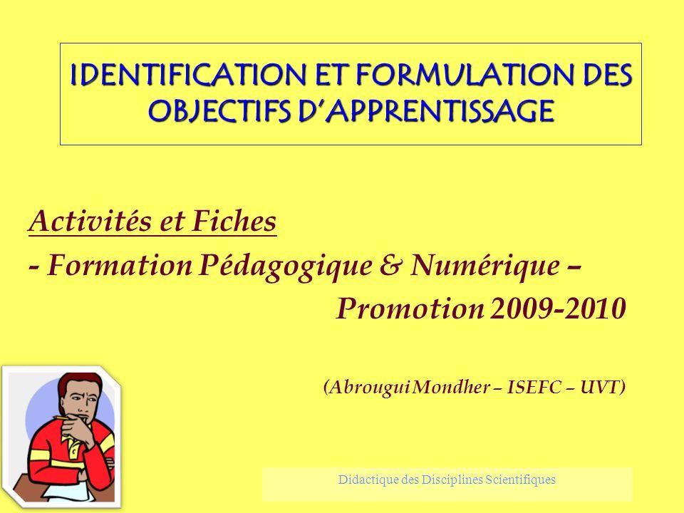 IDENTIFICATION ET FORMULATION DES OBJECTIFS D'APPRENTISSAGE