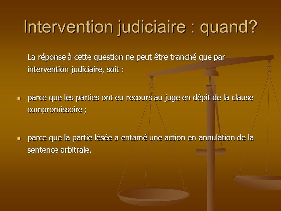 Intervention judiciaire : quand